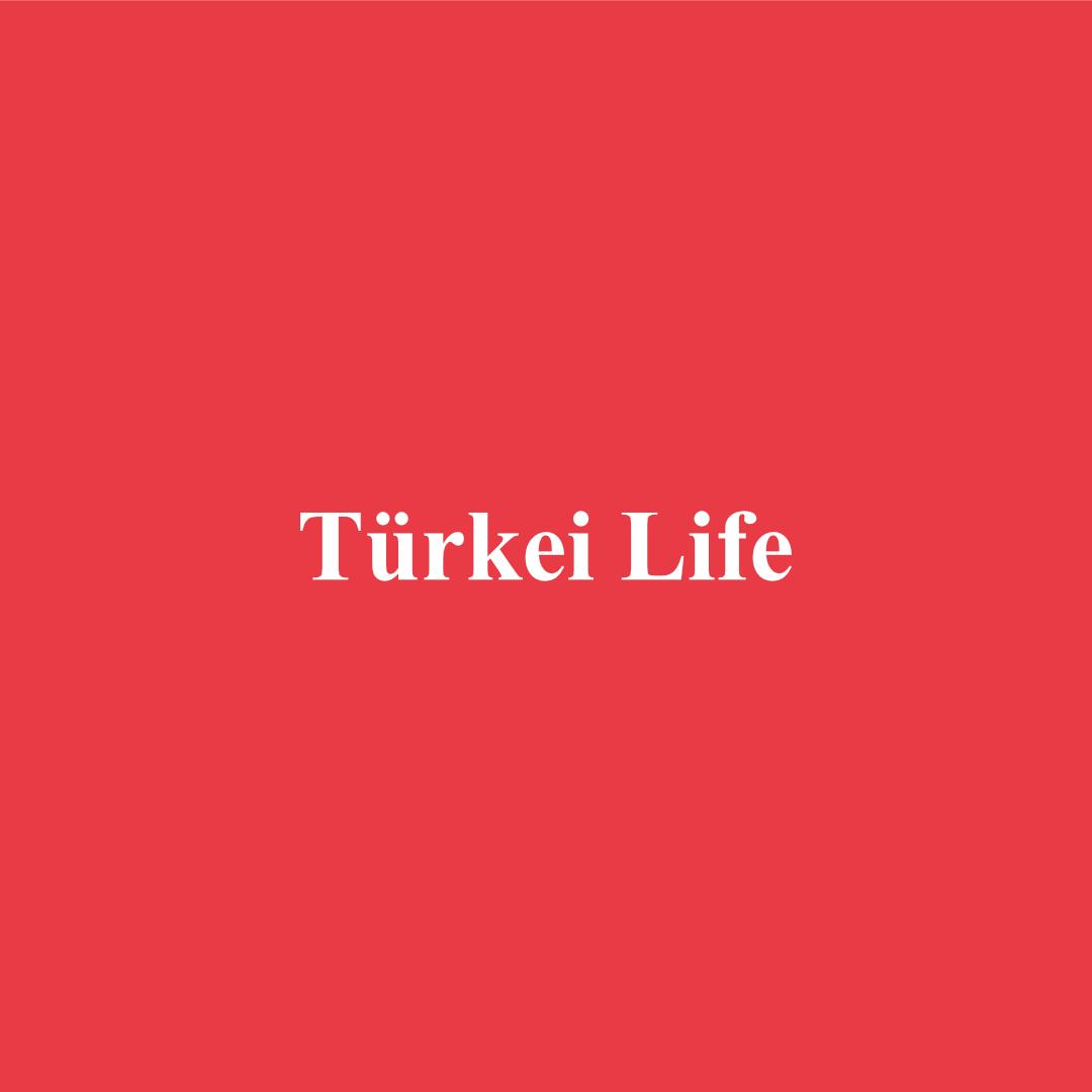 Türkei Life